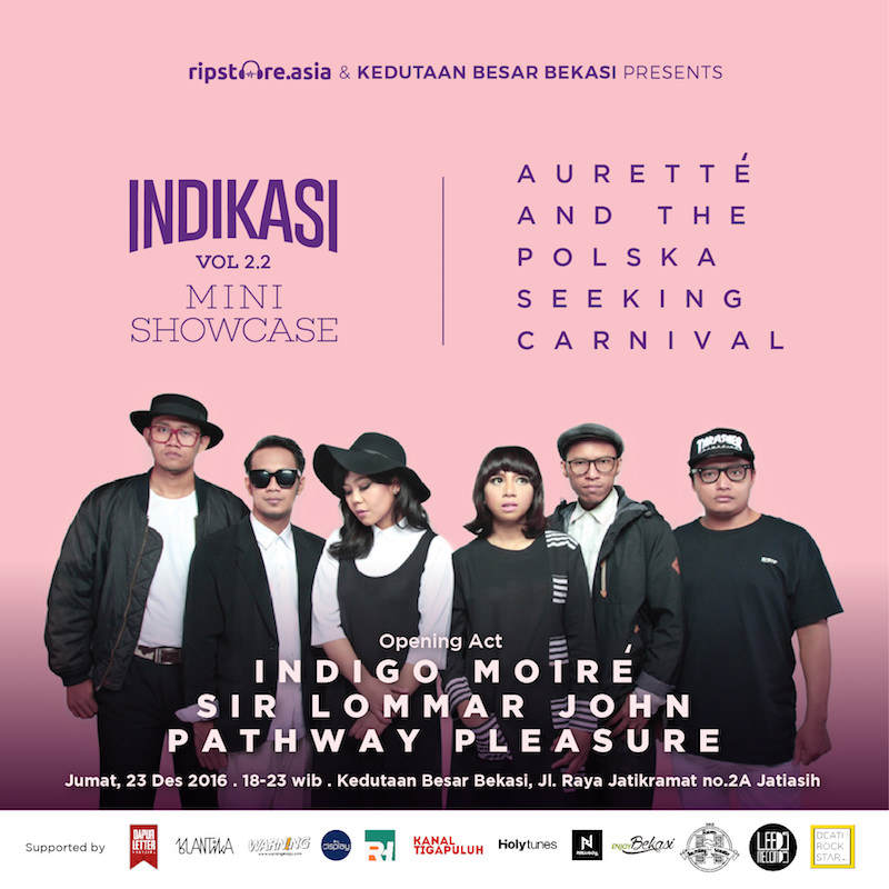 Indikasi Vol. 2.2: Mini Showcase Auretté and The Polska Seeking Carnival